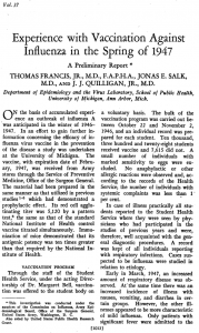 Thomas Francis, Jr., Jonas E. Salk, and J. J. Quilligan, Jr..  Experience with Vaccination Against Influenza in the Spring of 1947. American Journal of Public Health and the Nations Health: August 1947, Vol. 37, No. 8, pp. 1013-1016. doi: 10.2105/AJPH.37.8.1013